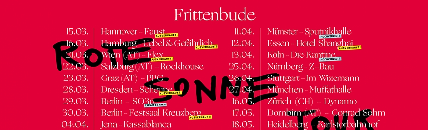 FRITTENBUDE - Diese Woche in Wien, Salzburg und Graz